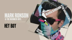 Hey Boy (Official Audio) - Mark Ronson, The Business Intl.