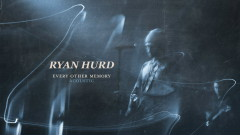Every Other Memory (Acoustic [Audio]) - Ryan Hurd