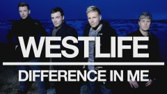 Difference In Me (Official Video) - Westlife