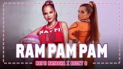 Ram Pam Pam - Natti Natasha, Becky G