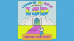 Heaven Can Wait (Official Lyric Video) - LSD, Sia, Diplo, Labrinth