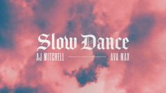 Slow Dance (Audio) - AJ Mitchell, Ava Max