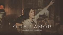 O Teu Amor (Acústico) - Kemuel