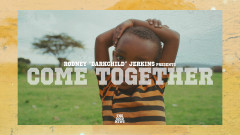 Come Together (Official Video) - Rodney