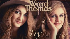 Try (Official Audio) - Ward Thomas