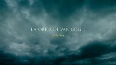 Galerna (Audio) - La Oreja De Van Gogh