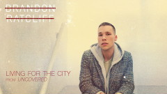 Living for the City (Uncovered [Audio]) - Brandon Ratcliff