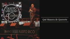 Qué Manera de Quererte (En Vivo - Audio)