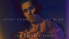 Be Mine (Joe Goddard Remix) [Audio] - Moss Kena