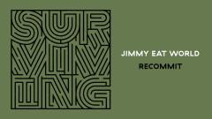Recommit (Audio) - Jimmy Eat World