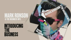 Introducing The Business (Official Audio) - Mark Ronson, The Business Intl.
