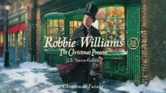 Snowflakes (Official Audio) - Robbie Williams
