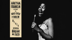 Never Gonna Break My Faith (Audio) - Aretha Franklin, The Boys Choir of Harlem