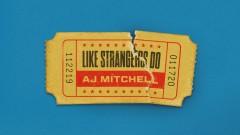 Like Strangers Do (Audio) - AJ Mitchell