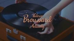 Actually (Lyric Video) - Valerie Broussard