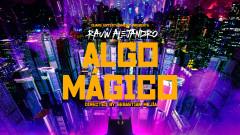 Algo Mágico (Official Video) - Rauw Alejandro