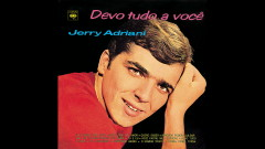 Quero ser teu amor (Oh, baby do love me) (Áudio Oficial) - Jerry Adriani