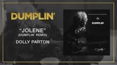 Jolene (Dumplin' Remix [Audio]) - Dolly Parton