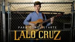Para Conquistarte (Audio) - Lalo Cruz