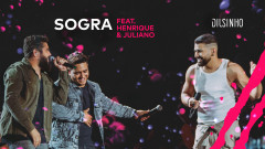 Sogra (DVD Open House Ao Vivo) - Dilsinho, Henrique & Juliano