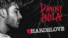 Hard To Love (Audio) - Danny Avila