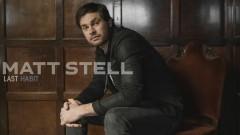Last Habit (Audio) - Matt Stell