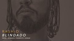 Blindado (Áudio Oficial) - Rashid