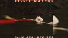 Blue Sea, Red Sea (Audio) - Billie Marten