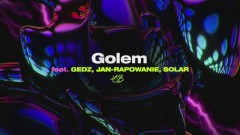 Golem (Official Audio) - Kubi Producent, Gedz, Jan - Rapowanie, Solar