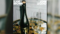 Last Time I Say Sorry (Audio) - Kane Brown, John Legend
