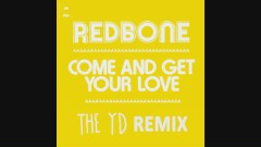 Come and Get Your Love (Remix by The YD - Audio) - Redbone