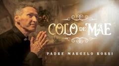 Colo de Maẽ (Áudio Oficial) - Padre Marcelo Rossi, Padre Adriano Zandoná