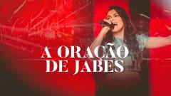 A Oração de Jabes (Ao Vivo) (Áudio Oficial) - Damares