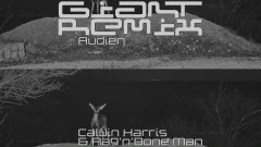 Giant (Audien Remix) [Audio] - Calvin Harris, Rag'n'Bone Man