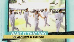 I Want It That Way (Millennium 20 Edition) - Backstreet Boys