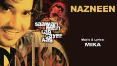 Nazneen (Pseudo Video) - Mika Singh