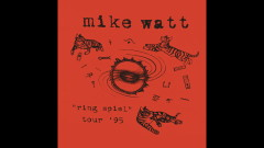 Against the '70s (Live) (Audio) - Mike Watt