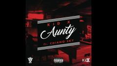 Aunty - Kid X, ChianoSky