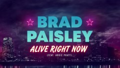 Alive Right Now (Audio) - Brad Paisley, Addie Pratt