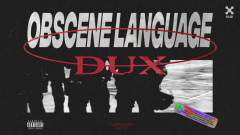 Obscene Language (Áudio Oficial) - DUX