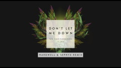 Don't Let Me Down (Hardwell & Sephyx Remix - Audio) - The Chainsmokers, Daya