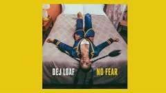 No Fear (Pseudo Video) - DeJ Loaf
