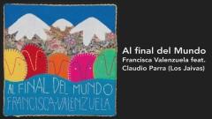 Al Final del Mundo (Audio Oficial) - Francisca Valenzuela