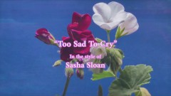 Too Sad To Cry (instrumental Karaoke Version) - Sasha Sloan