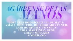 Agárrense de las Manos (Audio) - José Luis Rodriguez, Amaia Montero, Ricardo Montaner, Carlos Rivera, Fonseca