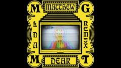James (Matthew Dear Remix - Official Audio) - MGMT