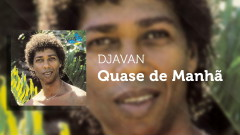 Quase de Manhã (Áudio Oficial) - Djavan, David Sanborn