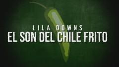 Son del Chile Frito (Lyric Video) - Lila Downs