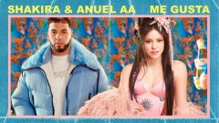 Me Gusta (Official Lyric Video) - Shakira, Anuel AA
