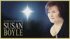 O Come All Ye Faithful (Official Audio) - Susan Boyle